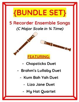 BUNDLE SET- 5 Recorder Ensemble Songs (C Major Scale in 3/4 Time)
