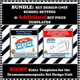 BUNDLE:  SET DESIGN UNIT SCHOOL SETTING & SET PIECE TEMPLATES