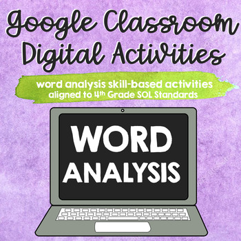 ∙ BUNDLE ∙ 6 Word Analysis [SOL 4.4] Google Classroom Digital Activities