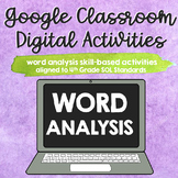 ∙ BUNDLE ∙ 6 Word Analysis [SOL 4.4] Google Classroom Digi