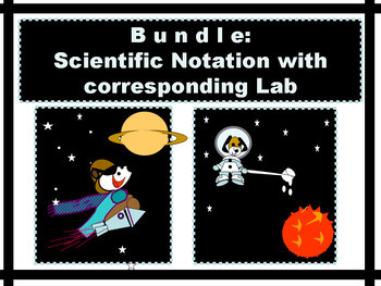 Activity BUNDLE Scientific Notation Power Point and corresponding MATH LAB