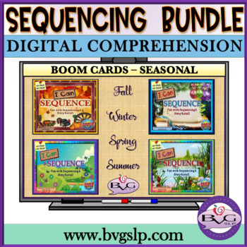 Sequencing and Story Retell Boom Cards Digital SEASONAL BUNDLE - Teletherapy