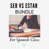 BUNDLE: Ser vs. Estar