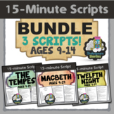 BUNDLE: Macbeth, The Tempest, & Twelfth Night - 15-Minute Scripts