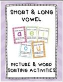 BUNDLE Short & Long Vowel Sound Picture & Word Sorting Activities