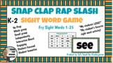 BUNDLE Sight Word Game K-2 In Person & Virtual: Snap Clap Rap Slash