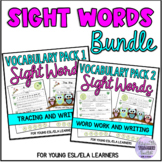 Sight Words Practice Bundle - Vocabulary, Tracing, and Wri