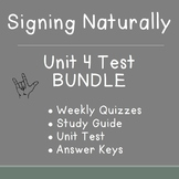 BUNDLE: Signing Naturally Unit 4 Weekly Quizzes, Study Gui