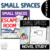 Small Spaces by Katherine Arden NOVEL STUDY and ESCAPE ROO