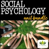 Social Psychology *UNIT BUNDLE*