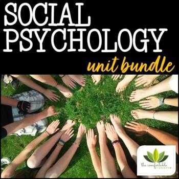 Social Psychology *UNIT BUNDLE*