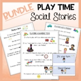 BUNDLE Social Stories Play Time Rules