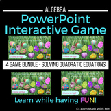 BUNDLE Solving Quadratic Equations - 4 PowerPoint Games Ea