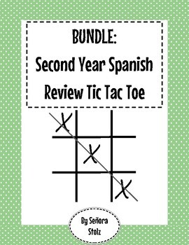 BUNDLE: Spanish Second Year Review Tic Tac Toe