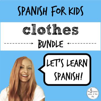 Spanish: Clothing (BUNDLE)