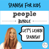 People Vocabulary in Spanish BUNDLE