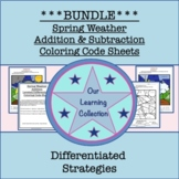 Color by Code Spring Weather Add and Subtract Differentiated Practice BUNDLE