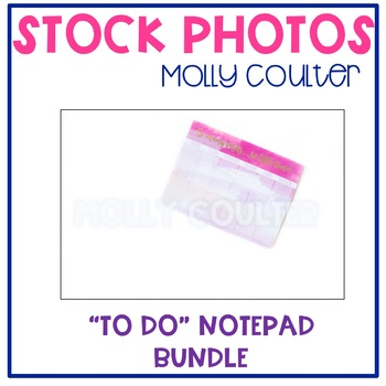 BUNDLE Stock Photo: To Do Notepad Bundle -Personal & Commercial Use