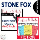 BUNDLE - Stone Fox - Notice & Note Graphic Organizers + Novel Study