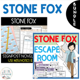 Stone Fox ESCAPE ROOM and NOTICE AND NOTE Signposts Novel Study