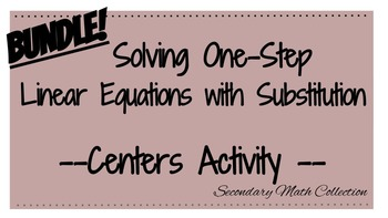 BUNDLE! Solving One-Step Linear Equations (Differentiated)