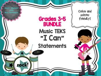 BUNDLE: TEKS Music I Can Statements 3-5