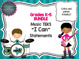 BUNDLE: TEKS Music I Can Statements K-5