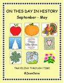 ON THIS DAY IN HISTORY (September - May) ELA & Social Studies Activities