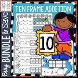 BUNDLE: Ten Frame Addition Worksheets