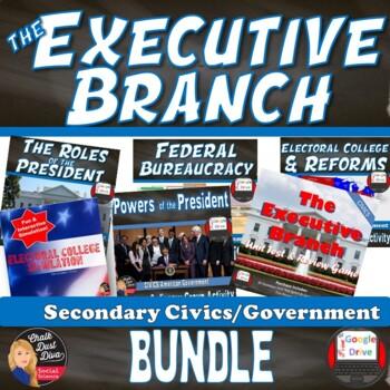 BUNDLE – The EXECUTIVE Branch (U.S. Presidency) Unit (CIVICS)