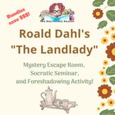 BUNDLE: The Landlady: Escape Room, Foreshadowing Activity, Socratic Seminar