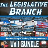 The Legislative Branch BUNDLE  (Congress) Unit (CIVICS)
