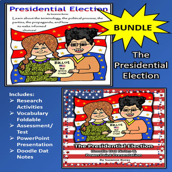 BUNDLE!  The Presidential Election: Activities, Assessment, PPt, Doodle Dat Note