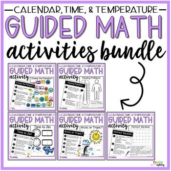 BUNDLE Time, Temperature, & Calendar Guided Math Activities