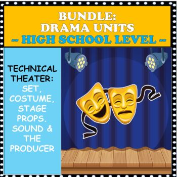 BUNDLE:  UNITS IN COSTUME/ STAGE PROPS/ SET AND SOUND DESIGN DISTANCE LEARNING