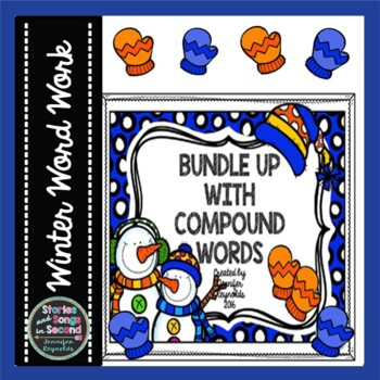 Bundle Up With Winter Compound Words Writing & Rhyming Pack