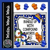 Compound Words Writing & Rhyming Pack-Winter Literacy Activities