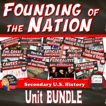 Founding of the Nation BUNDLE  (U.S. History) Print and DIGITAL