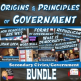 Origins and Principles of Government Unit BUNDLE I CIVICS   Print & Digital