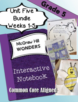 WONDERS McGraw Hill INTERACTIVE NOTEBOOK Bundle Unit 5