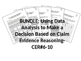 BUNDLE-Using Data Analysis to Make a Decision-ClaimEvidenc