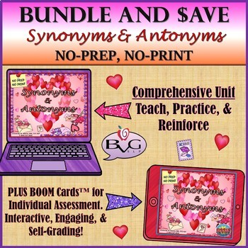 BUNDLE Valentine's Synonyms and Antonyms Plus BOOM CARDS - Teletherapy