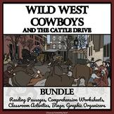 COWBOYS & THE CATTLE DRIVE BUNDLE - Reading Comprehension, Activities, Bingo