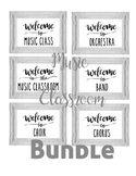 BUNDLE Welcome to the Music Band Orchestra Chorus Choir Si