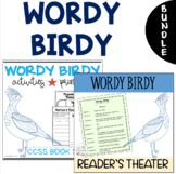 Wordy Birdy Readers' Theater and Differentiated Book Study