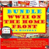World War 2 (WWII) on the Homefront BUNDLE– 16 Day Unit Plan Print and Digital