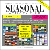 BUNDLE: Year Long Special Ed Seasonal Activity Club