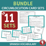 BUNDLE of 11 Spanish Circumlocution Card Sets - Speaking a