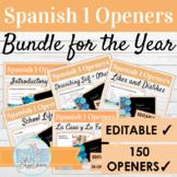 EDITABLE Spanish 1 Class Openers Activity Bundle | 150 Ope