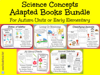 BUNDLE of 5 Science Concept Adapted Books for Autism Units or Early Elementary